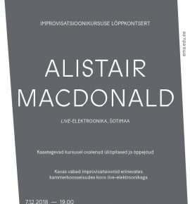 Improvisatsioonikursuse lõppkontsert. Alistair MacDonald